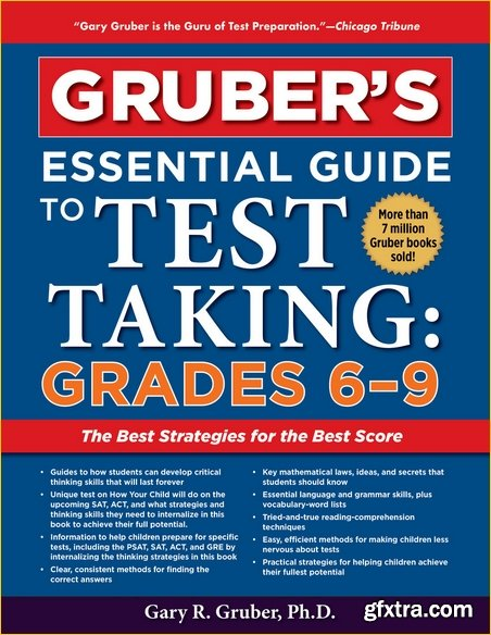 Gruber\'s Essential Guide to Test Taking: Grades 6-9