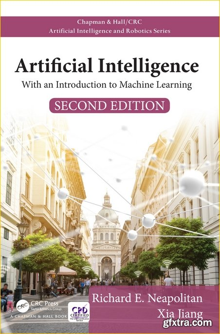 Artificial Intelligence: With an Introduction to Machine Learning, 2nd Edition