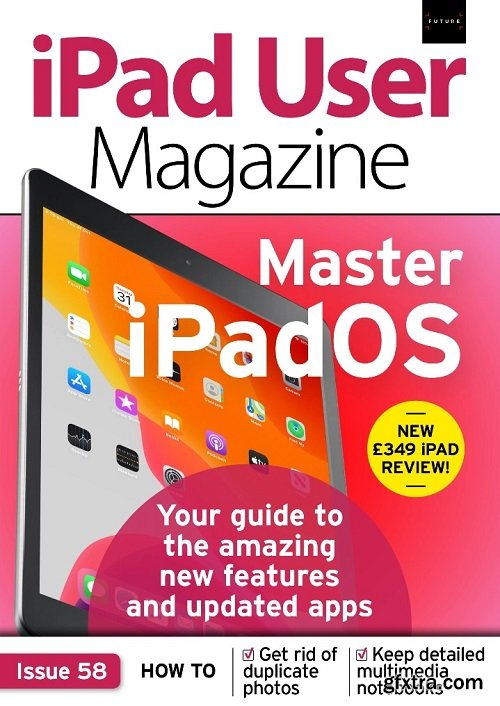iPad User Magazine - Issue 58, 2019