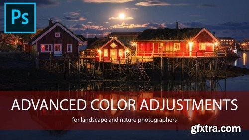 Photo Editing - Advanced Color Adjustments in Adobe Photoshop