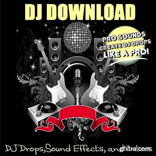 DJ Download DJ Drops Sound Effects and Intros WAV