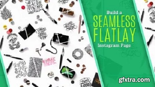 Build A SEAMLESS FLATLAY Instagram Page