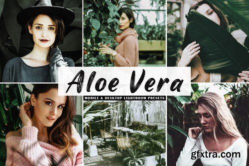 Aloe Vera Mobile & Desktop Lightroom Presets