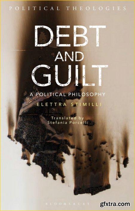 Debt and Guilt: A Political Philosophy