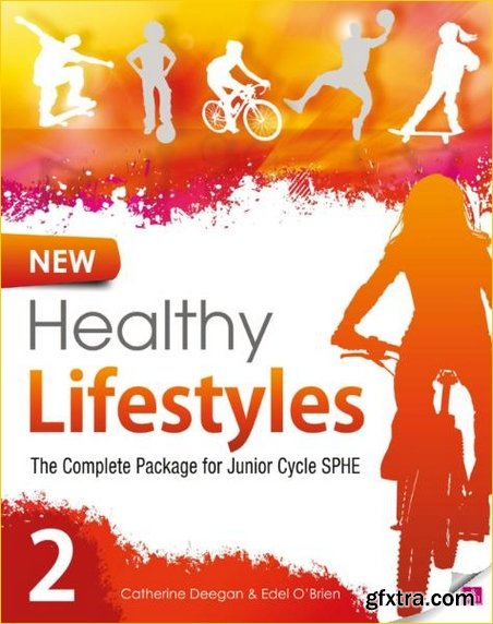 New Healthy Lifestyles 2: The Complete Package for Junior Cycle SPHE