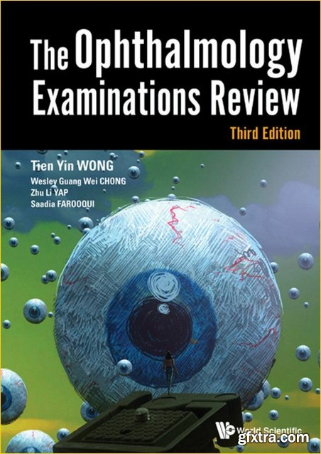 The Ophthalmology Examinations Review: 3rd Edition