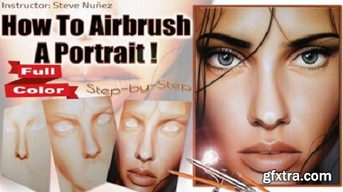How To Airbrush A Portrait- Step by Step!