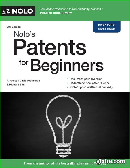 Nolo\'s Patents for Beginners, 9th Edition