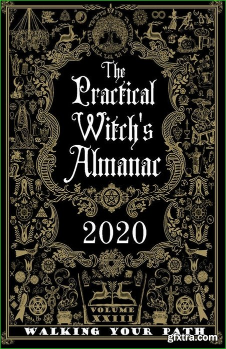 The Practical Witch\'s Almanac 2020: Walking Your Path (When a Witch, Book 23)