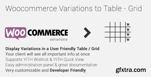 CodeCanyon - Woocommerce Variations to Table - Grid v1.3.11 - 10494620