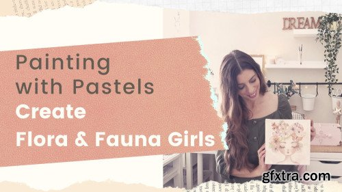 Painting with Pastels Create Flora & Fauna Girls