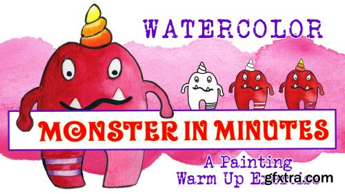 Monster in Minutes - Watercolor Warm Up