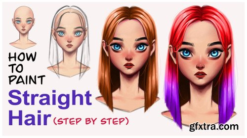 How to Paint Straight Hair - Step by Step
