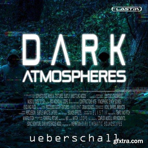 Ueberschall Dark Atmospheres ELASTIK-AwZ