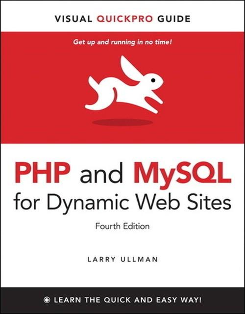 Oreilly - PHP and MySQL for Dynamic Web Sites: Video QuickStart Guide - 9780132776134