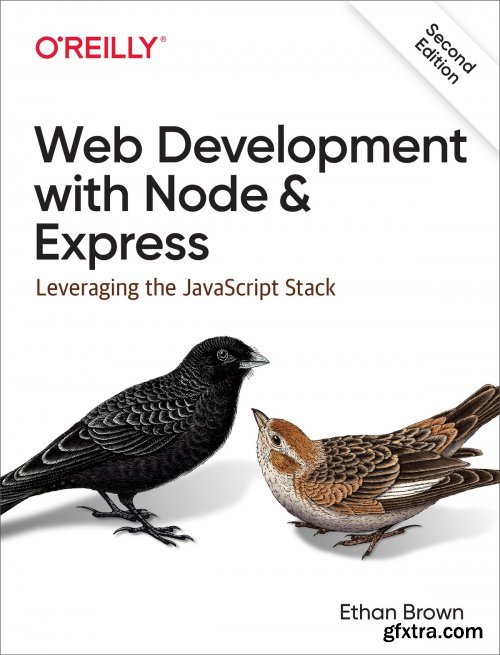 Web Development with Node and Express: Leveraging the JavaScript Stack, 2nd Edition