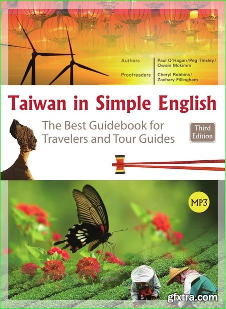 Taiwan in Simple English: The Best Guidebook for Travelers and Tour Guides (English for Tourism), 3rd Edition