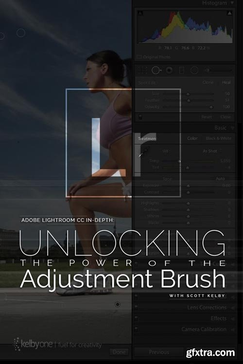 KelbyOne - Adobe Lightroom CC In-Depth: Unlocking the Power of the Adjustment Brush (Updated)