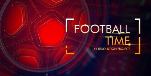 Videohive - Football Time/ Action Promo Id/ Soccer Intro/ League of Champions/ World Cup/ Sport Broadcast