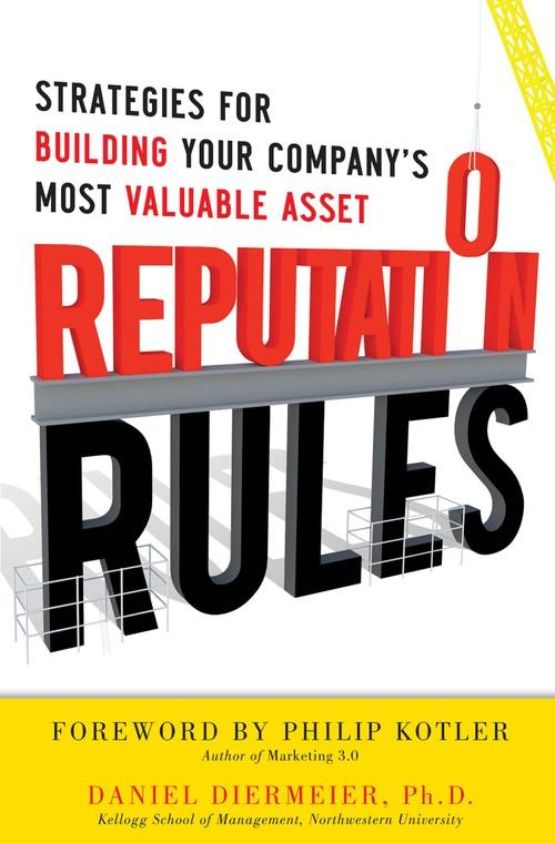 Oreilly - Reputation Rules: Strategies for Building Your Company's Most valuable Asset (Audio Book) - 9780071810685