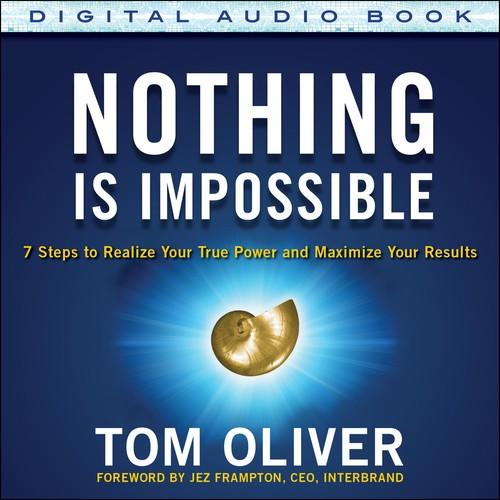 Oreilly - Nothing Is Impossible: 7 Steps to Realize Your True Power and Maximize Your Results (Audio Book) - 9780071838078