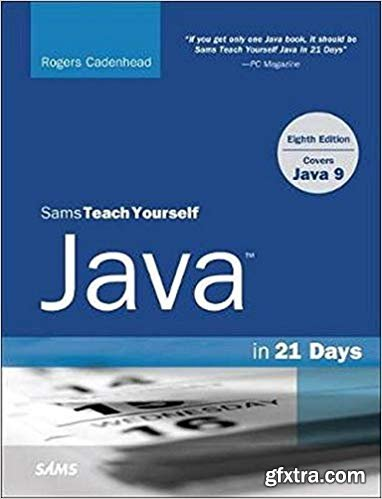 Sams Teach Yourself Java in 21 Days (Covers Java 11/12) 8th Edition