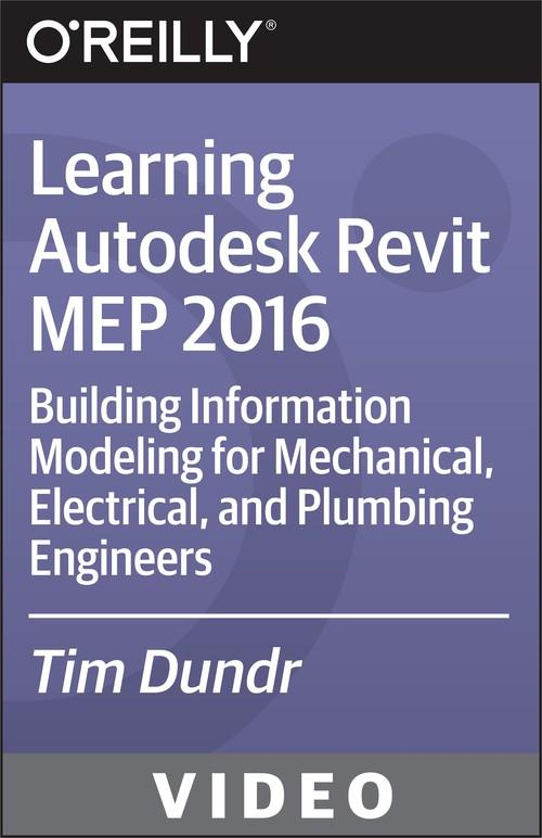 Oreilly - Learning Autodesk Revit MEP 2016 - 9781771374262