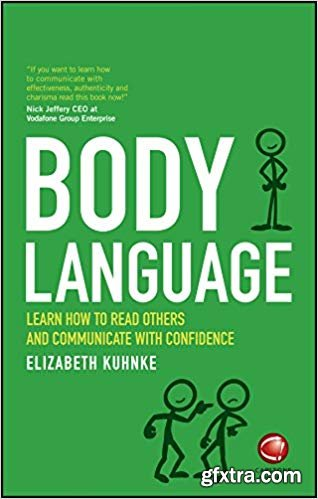 Body Language: Learn how to read others and communicate with confidence (True PDF)