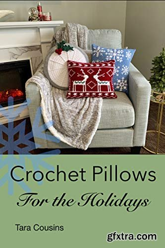 Crochet Pillows for the Holidays