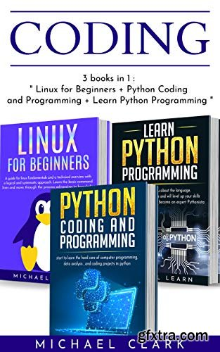 Coding: 3 books in 1 : \