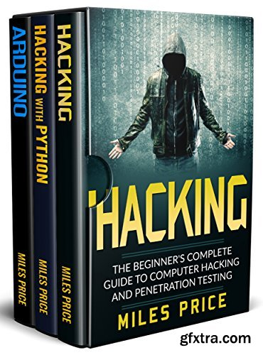 Hacking: 3 Books in 1