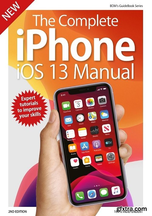 The Complete iPhone iOS 13 Manual - 2nd Edition 2019