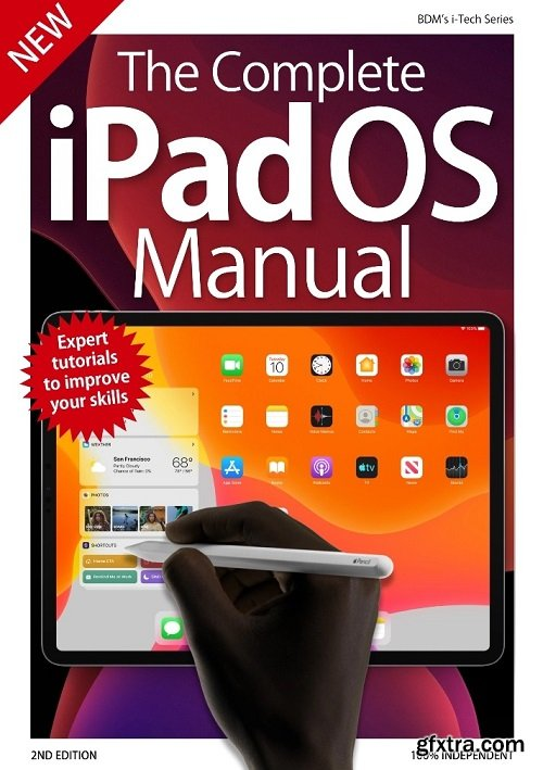 The Complete iPadOS Manual - 2nd Edition 2019