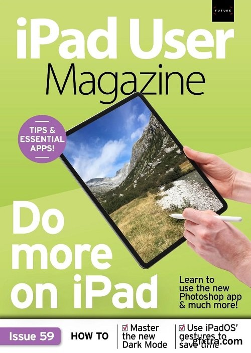 iPad User Magazine - Issue 59, 2019