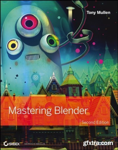 Mastering Blender, Second Edition