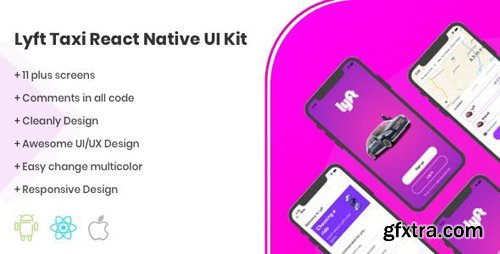 CodeCanyon - Lyft React Native UI Kit Taxi Template v1.0 - 24651649