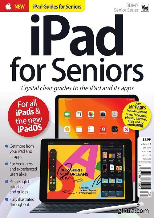 iPad For Seniors - Volume 29, 2019