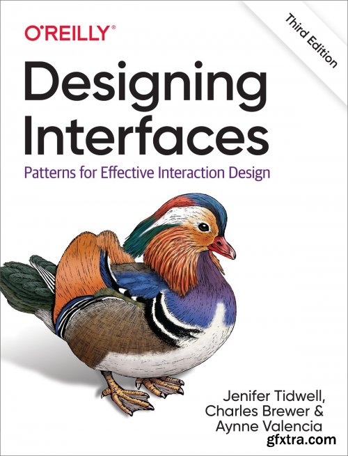 Designing Interfaces: Patterns for Effective Interaction Design, 3rd Edition