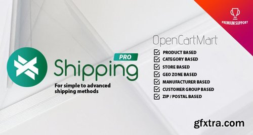 X-Shipping Pro v3.2.2 - OpenCart Extension