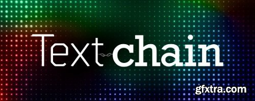 Text Chain v1.1 for After Effects