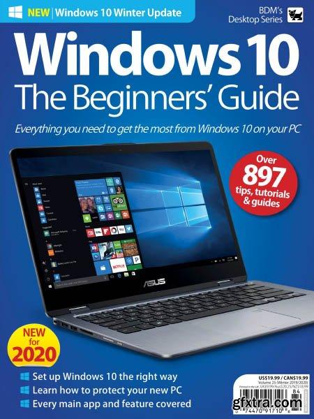 Windows 10 The Beginners\' Guide – Volume 25 2020 (HQ PDF)
