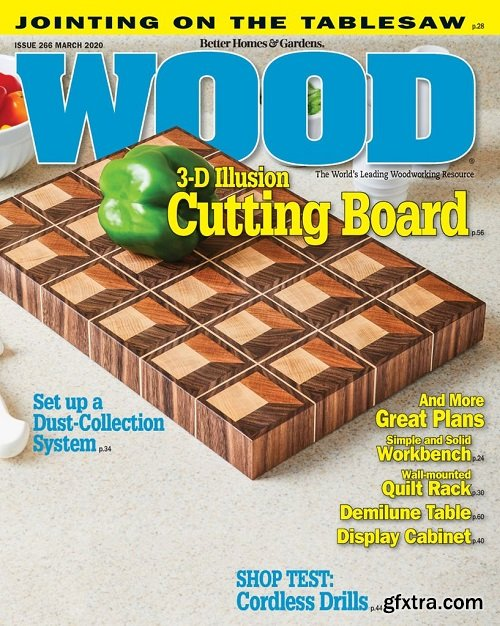 WOOD Magazine - March 2020