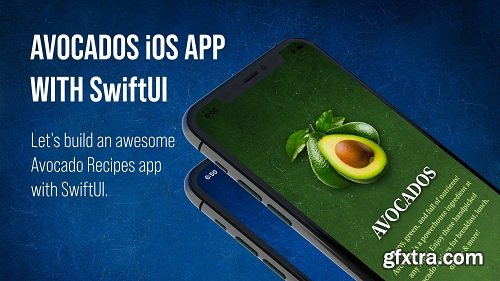SwiftUI: Let's Build an Avocado Recipes iOS 13 App with Swift in Xcode 11
