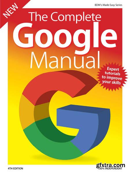 The Complete Google Manual - 4th Edition 2019 (HQ PDF)