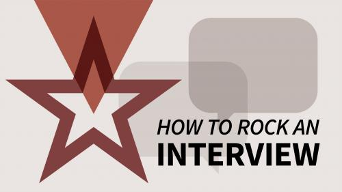 How to Rock an Interview