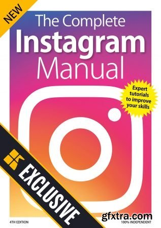 The Complete Instagram Manual - 4rd Edition , 2019 (HQ PDF)