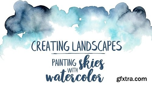 Creating landscapes : painting skies with watercolor