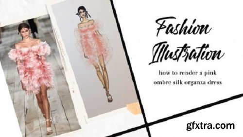Fashion Illustration: How to Render a Pink Ombre Silk Organza Dress