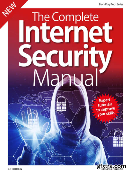 The Complete Internet Security Manual - 4th Edition, 2019 (HQ PDF)
