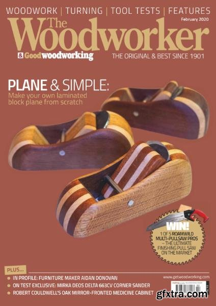 The Woodworker & Woodturner - February 2020